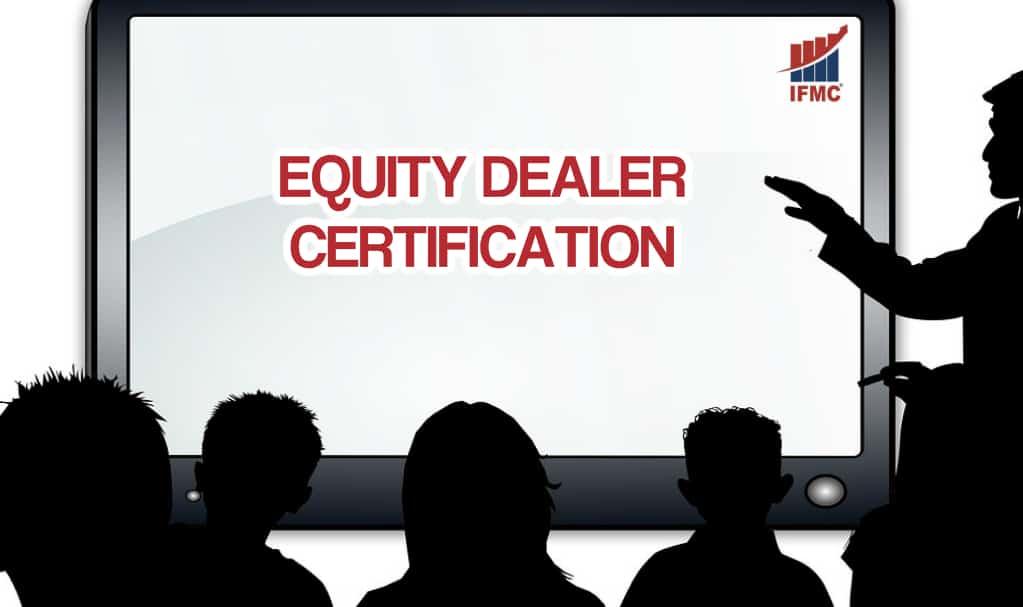 Equity Dealer Certification Course