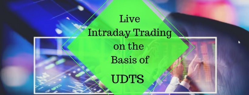 Live Intraday Trading on the Basis of UDTS