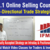Uni directional trading strategies best online selling course