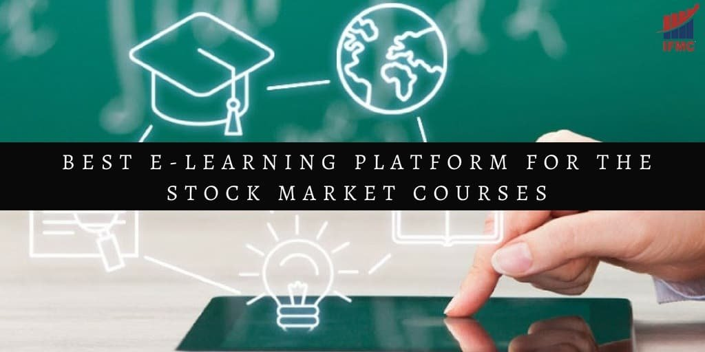 BEST E-LEARNING PLATFORM FOR STOCK MARKET COURSES