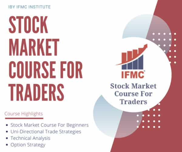 Stock Market Course For Traders by IFMC Institute