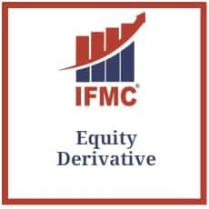 Equity Derivative - IFMC Institute