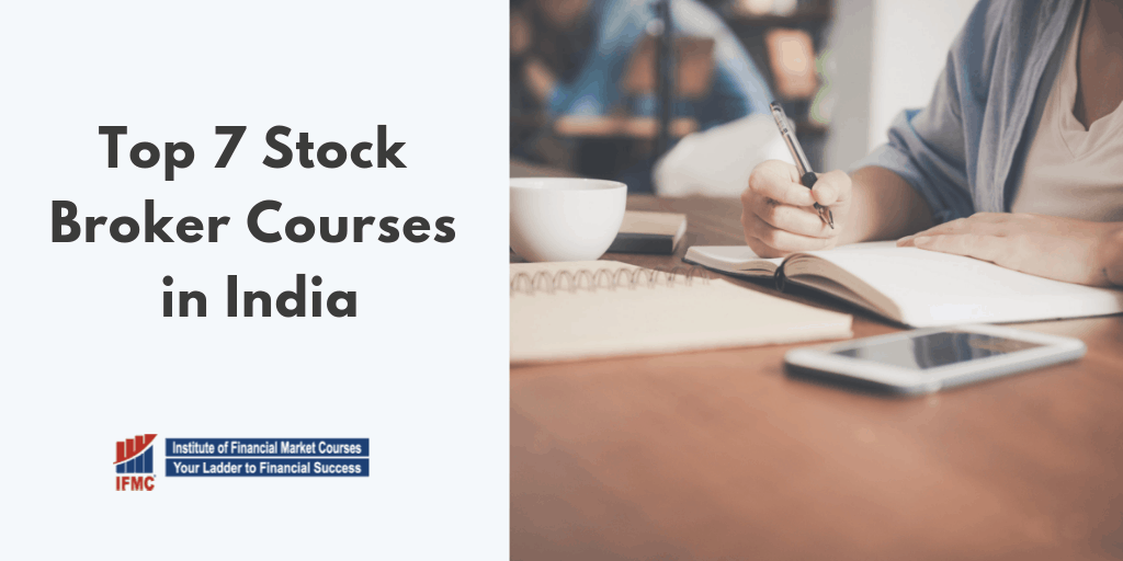 Top 7 Stock Broker Courses in India Essential For Career in Share Market Trading