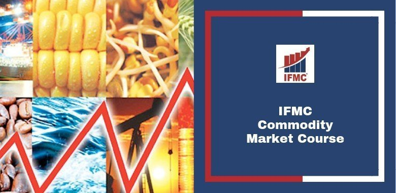 IFMC Commodity Market Course