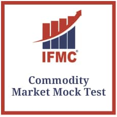 IFMC Commodity Market Mock Test