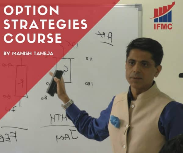 Option Strategies Course By Manish Taneja IFMC Institute New Delhi - Best Online Course For Share Trading