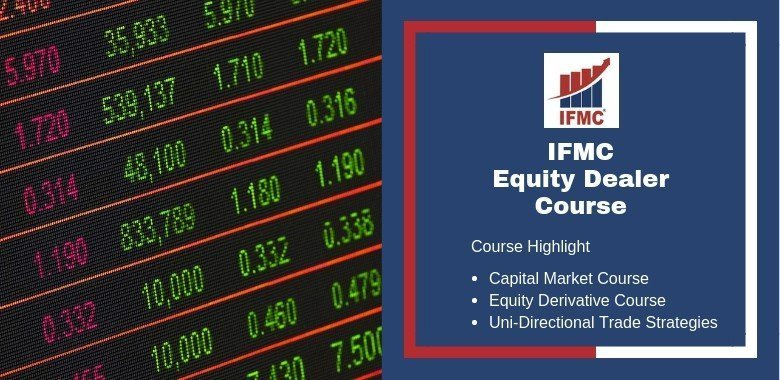 Equity Dealer Course - IFMC Institute New Delhi