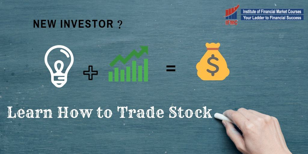 Learn How To Trade Stock