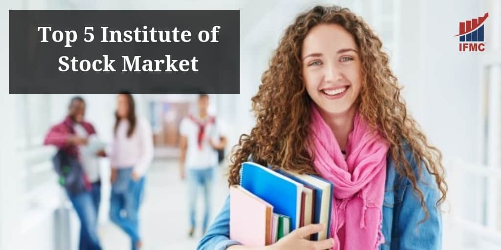 Top 5 Institute of Stock Market