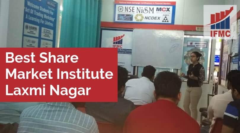 Best Share Market Institute Laxmi Nagar