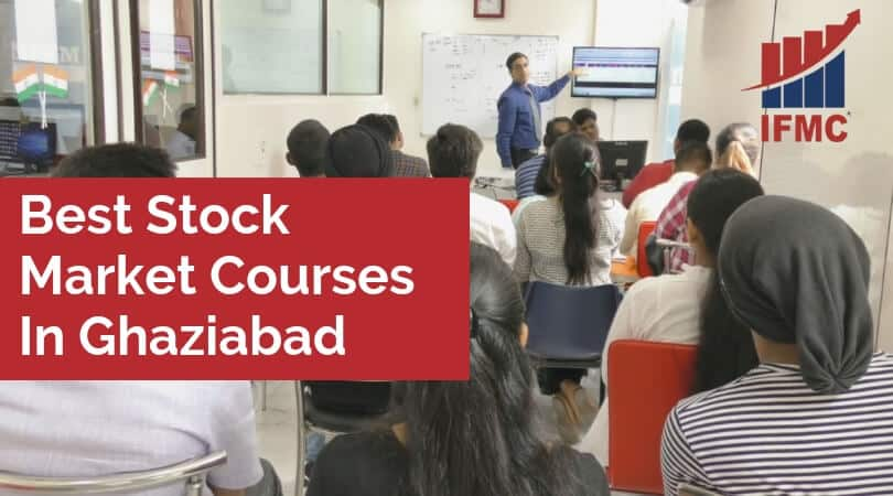 Best Stock Market Courses In Ghaziabad
