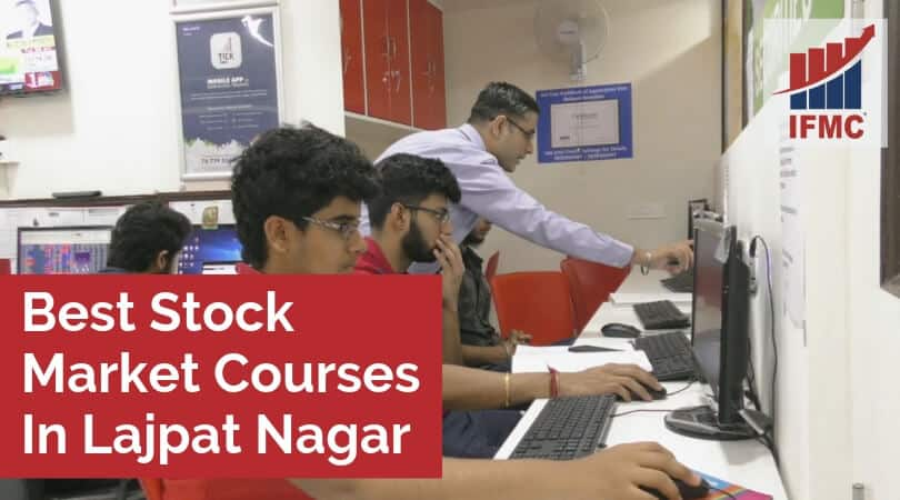 Best Stock Market Courses In Lajpat Nagar