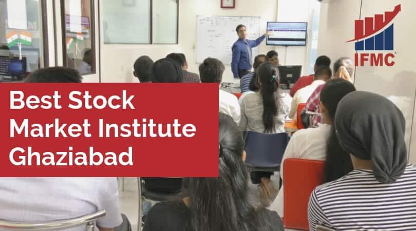 Best Stock Market Institute Ghaziabad