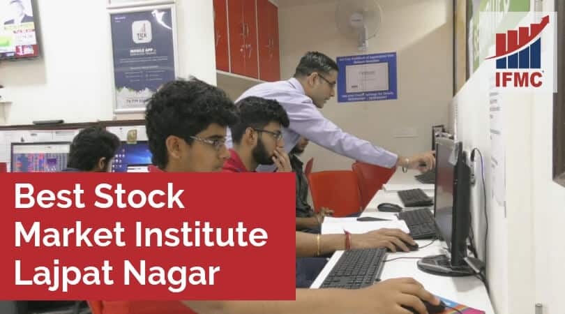 Best Stock Market Institute Lajpat Nagar