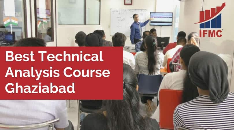 Best Technical Analysis Course Ghaziabad
