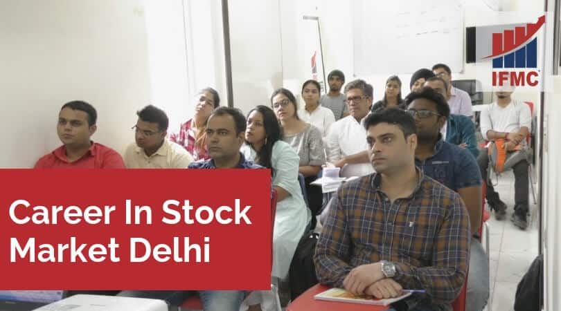 Career In Stock Market Delhi
