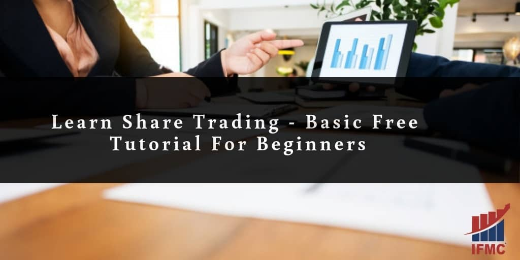 Learn Share Trading | Basic Free Tutorial For Beginners