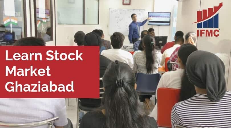 Learn Stock Market Ghaziabad