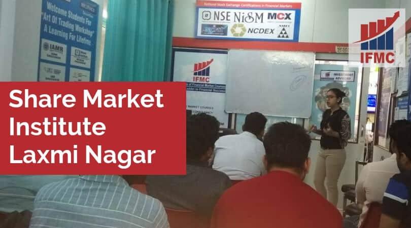 Share Market Institute Laxmi Nagar