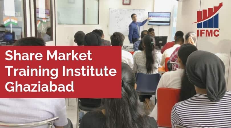 Share Market Training Institute Ghaziabad