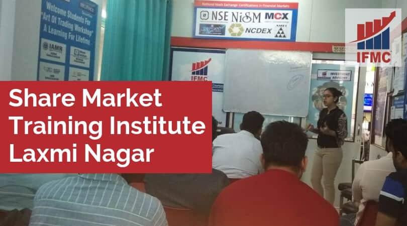 Share Market Training Institute Laxmi Nagar