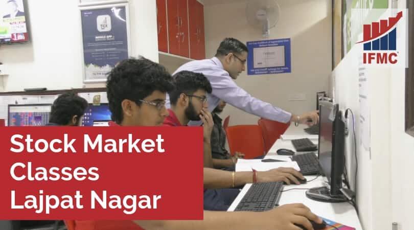 Stock Market Classes Lajpat Nagar