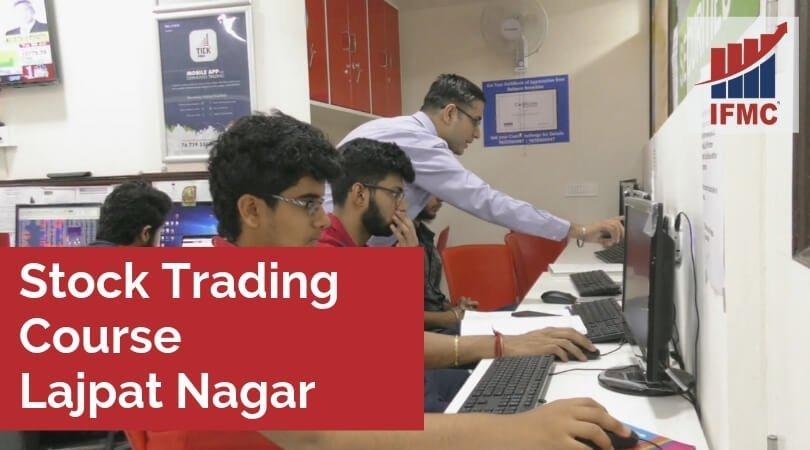 Stock Trading Courses Lajpat Nagar