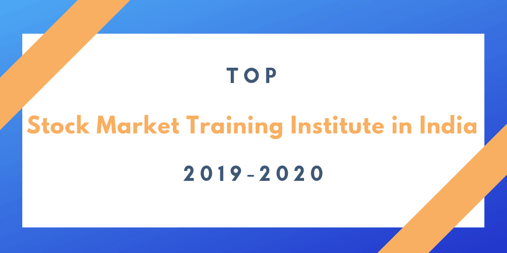 Top Stock Market Training Institute 2019