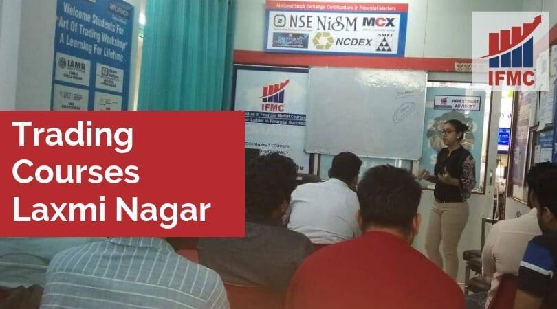 Trading Courses Laxmi Nagar
