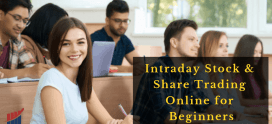 Intraday Stock Trades & Share Trading Training Online Courses for Beginners