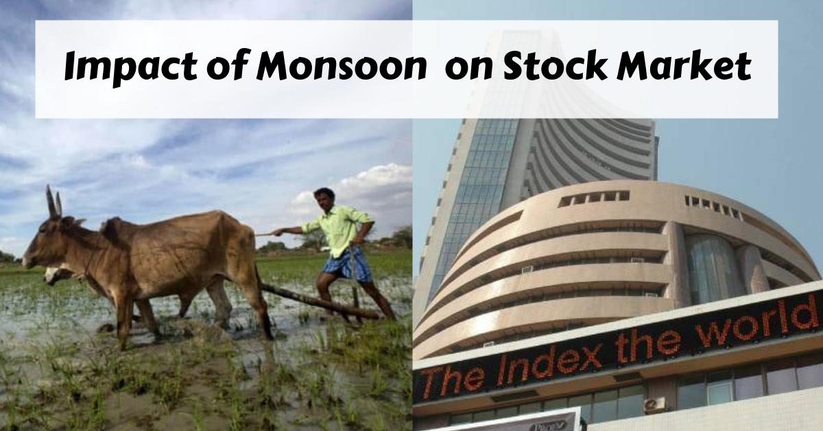 Impact of Monsoon on Stock Market