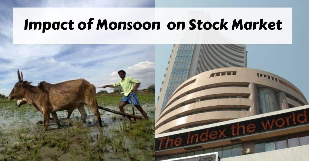 Monsoon effect on Stock Market