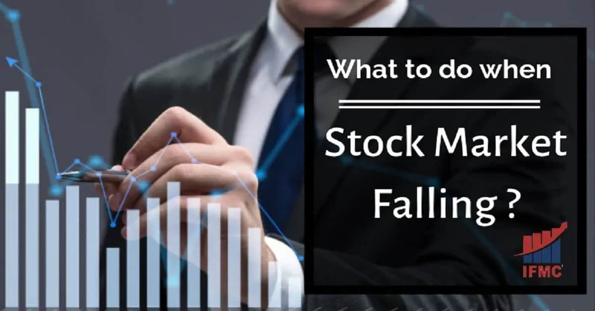 What-to-do-when-Stock-Market-is-Falling-ifmc