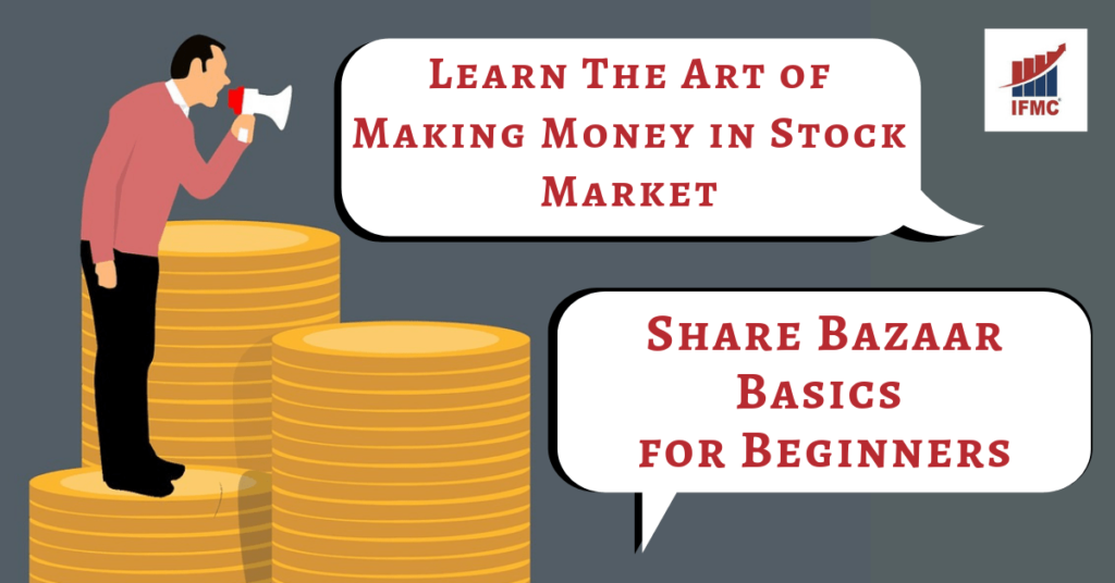 Share Market Basics Beginners Guide Learn How to Invest   IFMC Institute