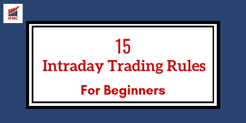 intraday trading rules for beginners