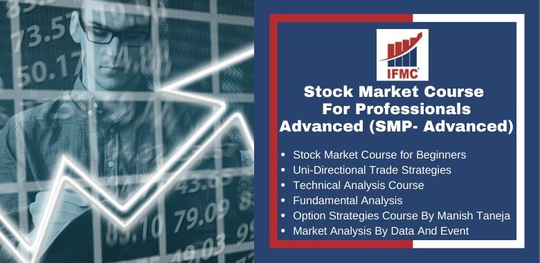 Stock Market Course for Professionals Advanced - SMP Advanced