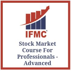 Stock Market Course for Professionals (SMP) - Advanced