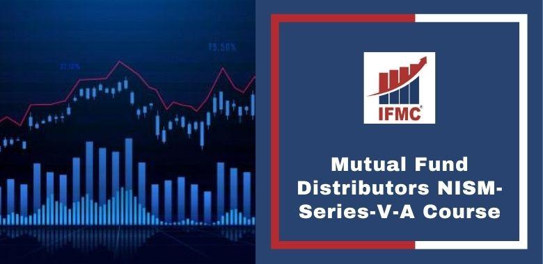 Mutual Fund Distributors NISM-Series-V-A Course